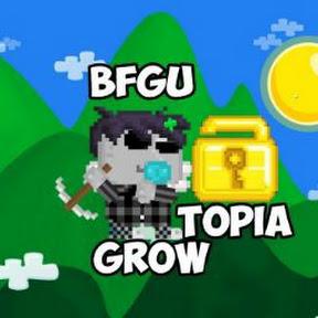 BFGU GROWTOPIA