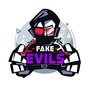 Fake Evils
