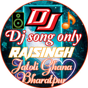 Dj song only Rajsingh