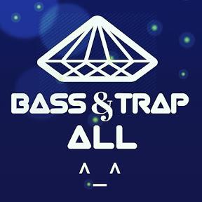 Bass & Trap All