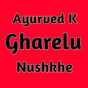 Ayurved K Gharelu Nuskhe