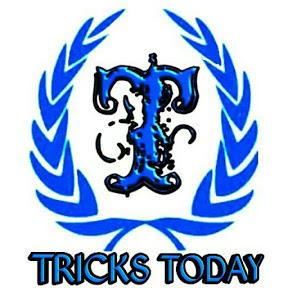 TRICKS TODAY