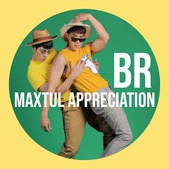 BR. MAXTUL APPRECIATION