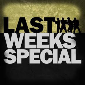 Last Weeks Special