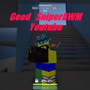 Good SniperAWM