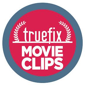 Truefix Movieclips