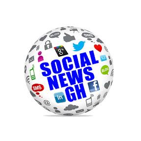 SOCIAL NEWS GH