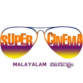 Super Cinema Malayalam
