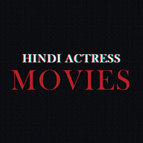 Hindi Actress Movies