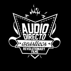 Audio Directo // Revolutionary Films
