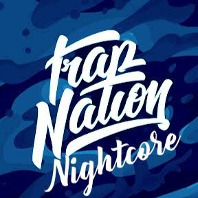 Trap Nation In Nightcore!