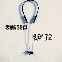 Suresh editz