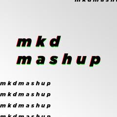 mkd mashup