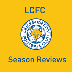 LCFC Season Reviews
