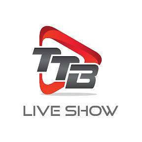 TTB LIVE SHOW