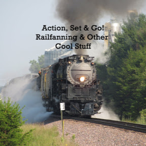 Action Set & Go! Railfanning & Other Cool Stuff