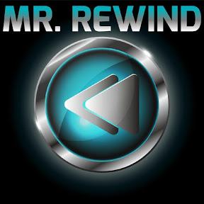 Mr. Rewind