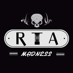 RTA Madness
