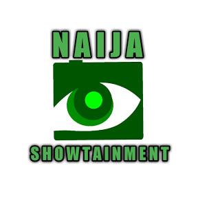 Naija Showtainment