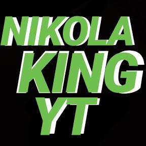 *NIKOLA KING YT*