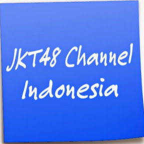 JKT48 Channel Indonesia