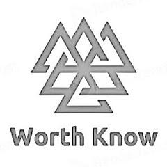 Worth Know