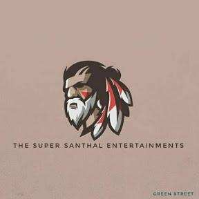 The Super Santhal