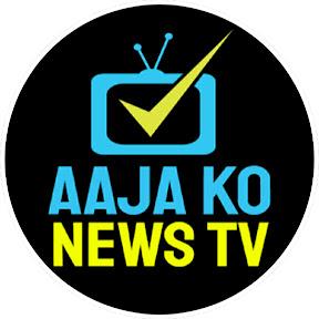 Aaja Ko News TV