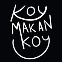Koy Makan koy
