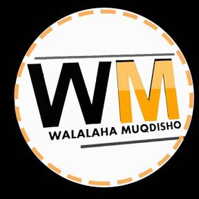 WALALAHA MUQDISHO TV