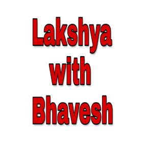 Lakshya with BHAVESH