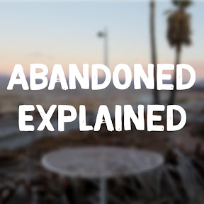 Abandoned Explained
