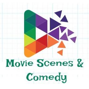 Movie Scenes & Comedy
