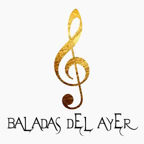 Baladas Del Ayer