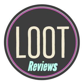 Loot Reviews