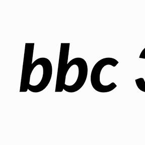 bbc 3