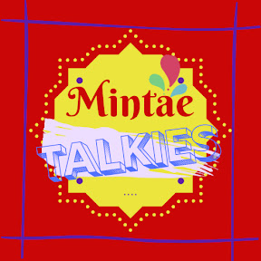 Mintae Talkies