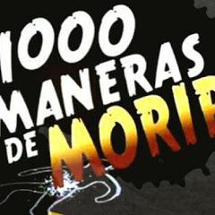 Mil Maneras De Morir