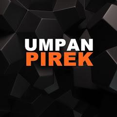 UMPAN PIREK