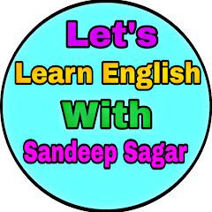 Let's learn English with Sandeep Sagar