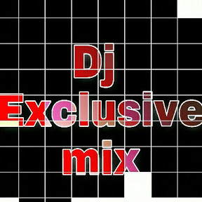 Dj Exclusive mix