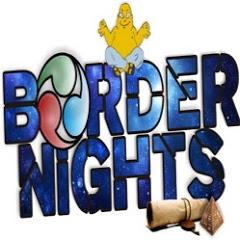 Border Nights