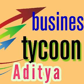 business tycoon aditya