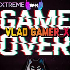 Vlad GAMER_X