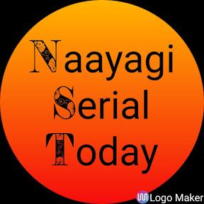 Naayagi Serial Today