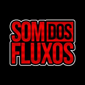 Som Dos Fluxos By Lezinho