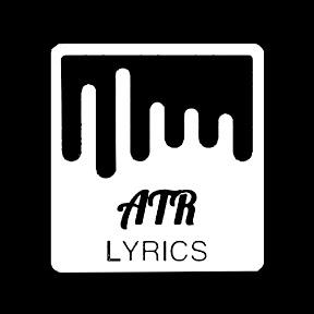 ATR LYRICS