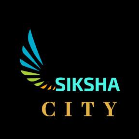 SIKSHA CITY