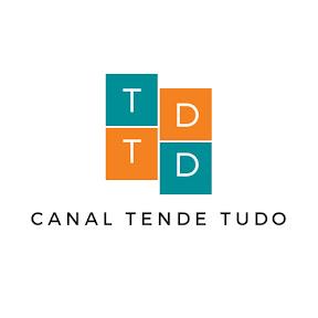 TENDE TUDO