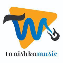 Tanishka Music